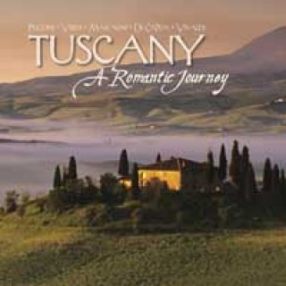 Somerset Series - Klassik: Tuscany - A Romantic Journey (CD)