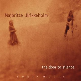 Ulrikkeholm, Majbritte: The Door to Silence (CD)