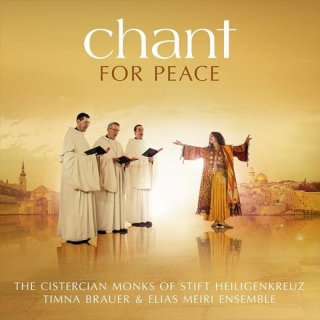 Zisterzienser M�nche & Timna Brauer & Elisa Meiri Ensemble: Chant for Peace (CD)