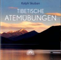 Ralph Skuban: Tibetische Atemübungen (CD)