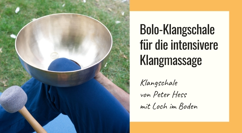 Bolo-Klangschale für die intensivere Klangmassage