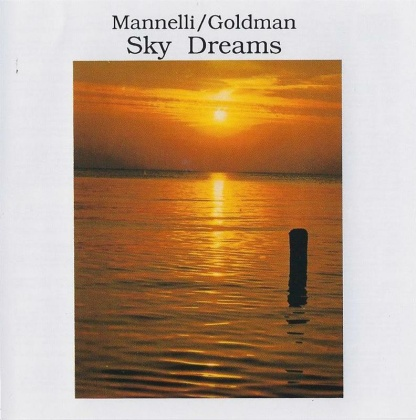 Mannelli/Goldmann: Sky Dreams (CD)