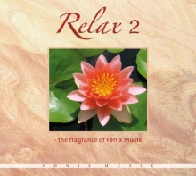 Fragrance of Fönix Music: Relax 2 (CD)