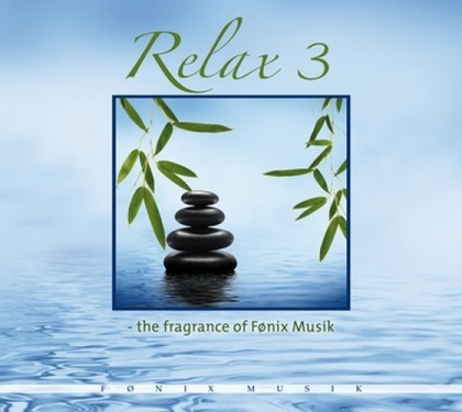 Fragrance of Fönix Music: Relax 3 (CD) -A
