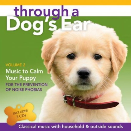 Leeds, Joshua & Spector, Lisa: Through a Dogs Ear - Music to Calm Your Puppy Vol. 2 (2 CDs)