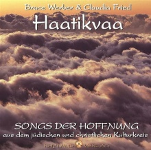 Werber, Bruce & Fried, Claudia: Haatikvaa (GEMA-Frei) (CD)*