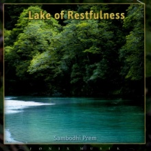 Sambodhi Prem: Lake Of Restfulness (CD) -A