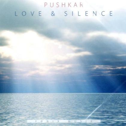 Pushkar: Love & Silence (CD)