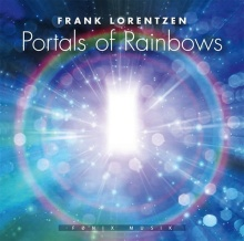 Lorentzen, Frank: Portals of Rainbows (CD)