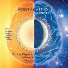 Dispenza, Joe: Morgen- und Abendmeditation (CD)