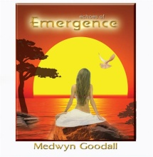 Goodall, Medwyn: Echoes of Emergence (CD) -A