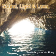 Eberle, Thomas: Sound, Light & Love (CD) -A