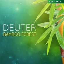 Deuter: Bamboo Forest (CD)