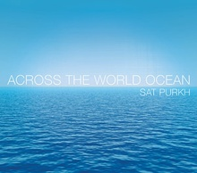 Sat Purkh: Across The World Ocean (CD)