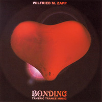 Zapp, Wilfried Michael: Bonding (CD)