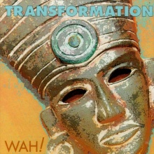 Wah!: Transformation (CD) -A