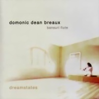 Breaux, Domonic Dean: Dreamstates (CD) -A