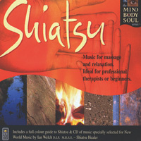 Mind Body Soul Series: Shiatsu (CD) -A