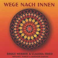 Werber, Bruce & Fried, Claudia: Wege nach Innen (CD)