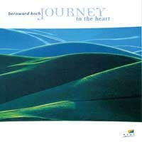 Koch, Bernward: Journey to the Heart (CD) -A