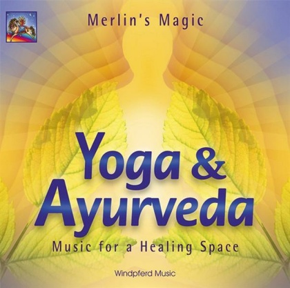 Merlins Magic: Yoga & Ayurveda (CD)