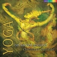 Dunster, Chinmaya: Yoga - On sacred Ground (CD) -A