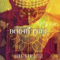 Still, Jonathan: Under the Bodhi Tree (CD) -A