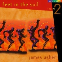 Asher, James: Feet in the Soil Vol. 2 (CD) -A