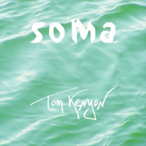 Kenyon, Tom: Soma (CD)