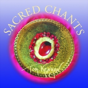 Kenyon, Tom: Sacred Chants (CD)
