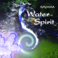 Sayama: Water Spirit (GEMA-Frei) (CD)