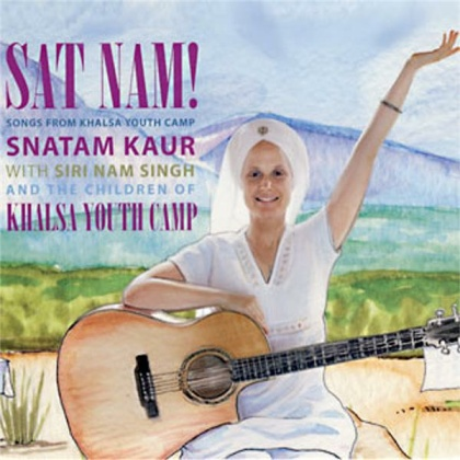 Snatam Kaur with Siri Nam Singh and the Children of Khalsa Youth Camp: Sat Nam (CD)