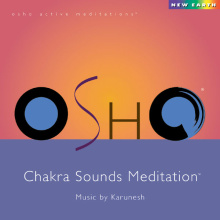 Karunesh: Osho Chakra Sounds Meditation (CD)