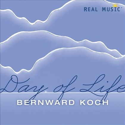 Koch, Bernward: Day of Life (CD)