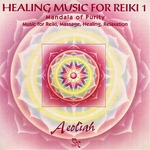 Aeoliah Healing Music for Reiki 1
