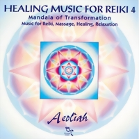 Aeoliah Healing Music for Reiki 4