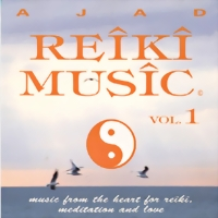 Ajad Reiki Music Vol.1
