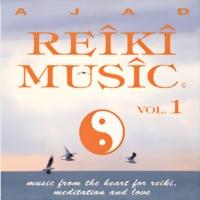 Ajad Reiki Music Vol.1