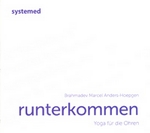 Marcel Anders-Hoepgen: Yoga für die Ohren - Runterkommen (CD)