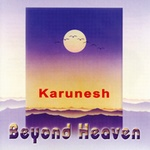 Karunesh: Beyond Heaven (CD)