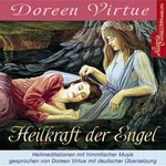 Doreen Virtue: Heilkraft der Engel (CD)