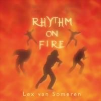Lex van Someren Rhythm on Fire