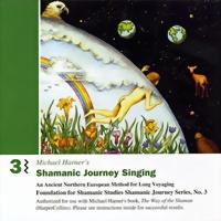 Michael Harner Shamanic Journey Singing Chorus