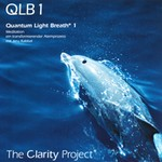 The Clarity Project: Quantum Light Breath Vol.1 (CD)
