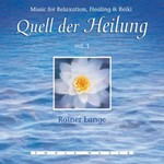 Rainer Lange: Quell der Heilung Vol. 1 (GEMA-Frei) (CD)