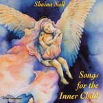 Shaina Noll: Songs for the Inner Child (CD)