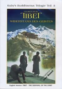 Clemens Kuby Tibet Widerstand des Geistes